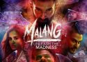 Malang, Malang Movie, Malang Movie for download, Malang malang full movie for download
